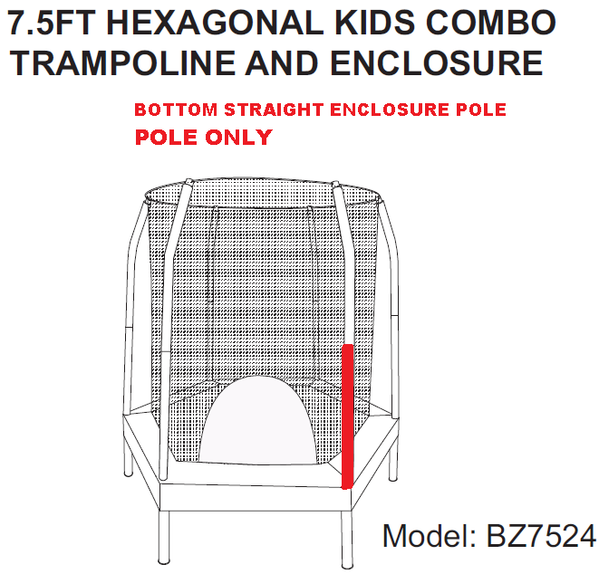 ENCLOSURE BOTTOM STRAIGHT POLE FOR 7.5' HEXAGON MODEL ESP-BZ7524