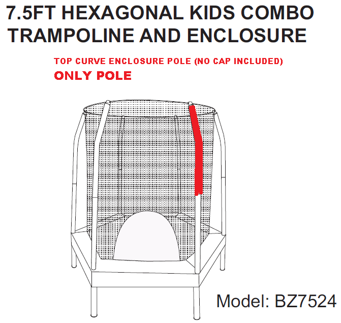 ENCLOSURE TOP CURVE POLE FOR 7.5' HEXAGON MODEL ECP-BZ7524